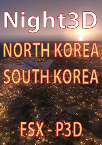 TABURET - FSX P3D NIGHT 3D NORTH KOREA SOUTH KOREA