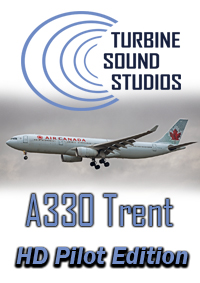 TURBINE SOUND STUDIOS - AIRBUS A330 TRENT-700 HD PILOT EDITION SOUNDPACK FS2004
