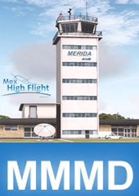 MEX HIGH FLIGHT - MMMD MERIDA INTERNATIONAL AIRPORT P3D4