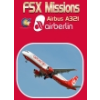 PERFECT FLIGHT - FSX MISSIONS AIR BERLIN A321