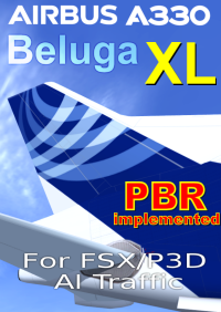 FSPXAI - AIRBUS A330 BELUGA XL FOR FSX/P3D AI-TRAFFIC