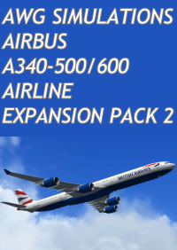 AWG SIMULATIONS - AIRBUS A340-500/600 AIRLINE EXPANSION PACK 2