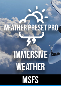 WEATHER PRESET PRO FOR MSFS