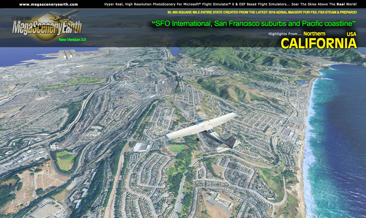 PC AVIATOR - MEGASCENERY EARTH V3 - NORTHERN CALIFORNIA FSX P3D