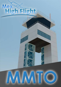 MEX HIGH FLIGHT - MMTO LIC. ADOLFO LÓPEZ MATEOS INTERNATIONAL AIRPORT FSX P3D