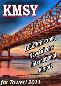 LOUIS ARMSTRONG NEW ORLEANS INTERNATIONAL AIRPORT KMSY FOR TOWER! 2011