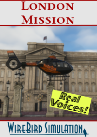 WIREBIRD SIMULATION - REAL VOICES - LONDON HELICOPTER PHOTOGRAPHY MISSION MSFS