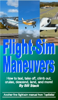 TOPSKILLS -  FLIGHT-SIM MANEUVERS PDF VERSION