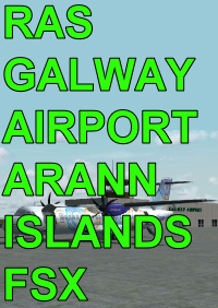 RAS - GALWAY AIRPORT & ARANN ISLANDS FSX
