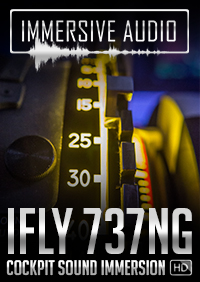 IMMERSIVE AUDIO - IFLY 737NG COCKPIT SOUND IMMERSION FS2004 FSX P3D