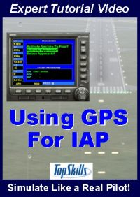 TOPSKILLS - USING GPS FOR INSTRUMENT APPROACHES VIDEO TUTORIAL