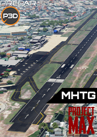PROJECT MAX - MAX MHTG TONCONTIN INTERNATIONAL AIRPORT P3D4-5