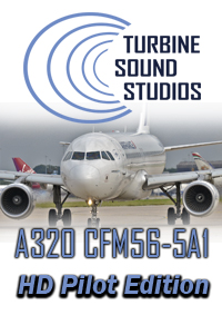 TURBINE SOUND STUDIOS - AIRBUS A320 HD CFM56-5A1 PILOT EDITION SOUNDPACK FS2004