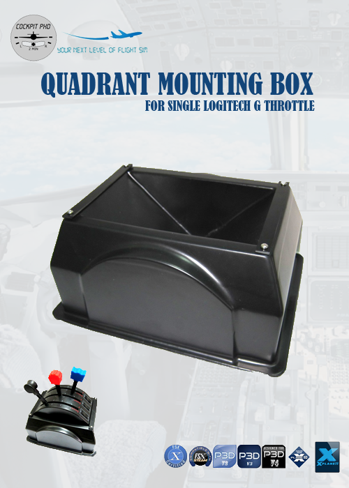 COCKPIT PHD - QUADRANT MOUNTING BOX FOR SINGLE LOGITECH G THROTTLE