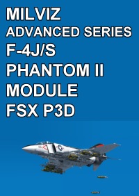 MILVIZ - ADVANCED SERIES F-4J/S PHANTOM II MODULE FSX P3D
