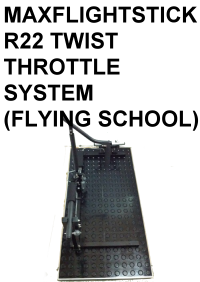 MAXFLIGHTSTICK - R22 TWIST THROTTLE  SYSTEM (FLYING SCHOOL)