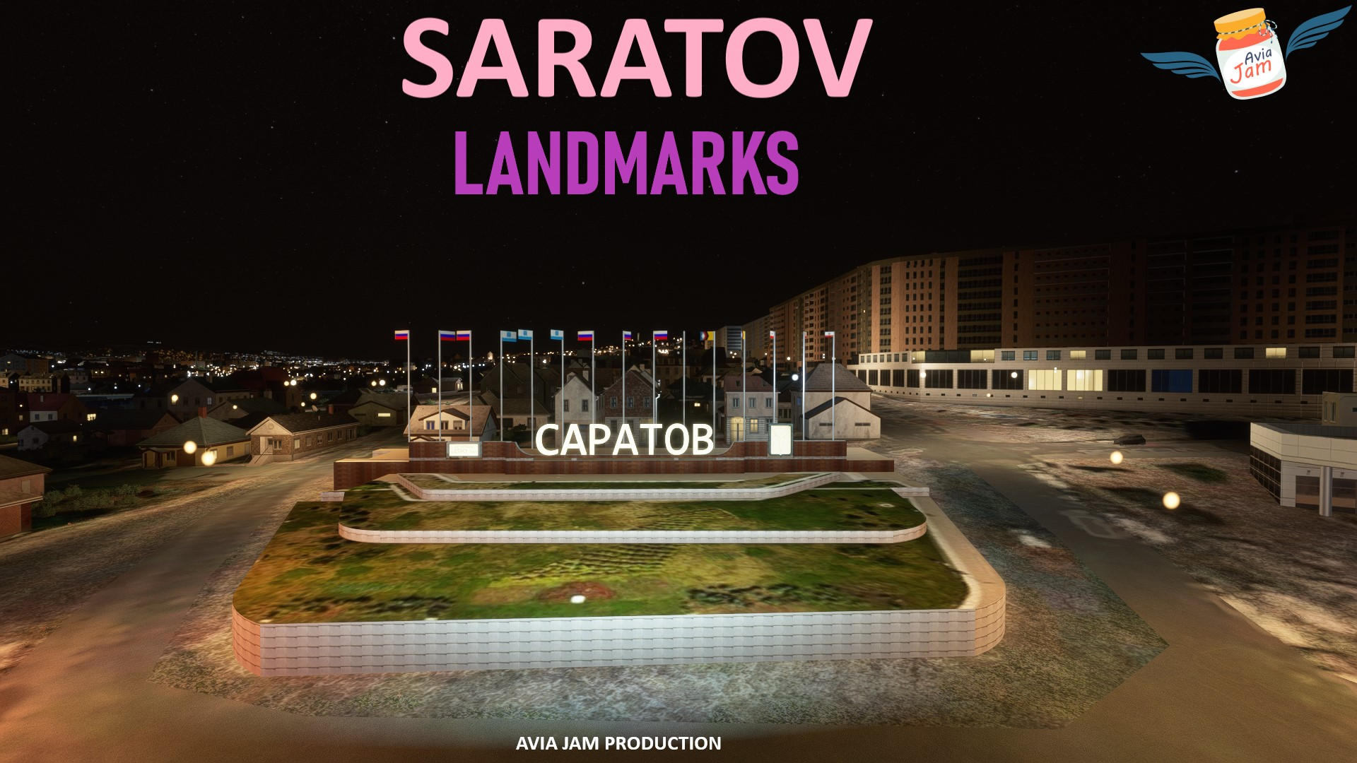 AVIAJAM PRODUCTION - VOLGOGRAD+SARATOV LANDMARKS MSFS