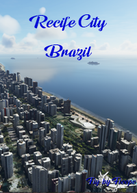 FLY BY FLEEPE - RECIFE - BRAZIL - MEGA MAP MSFS