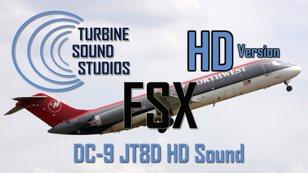 TURBINE SOUND STUDIOS - DC-9 JT8D HD SOUNDPACK FSX