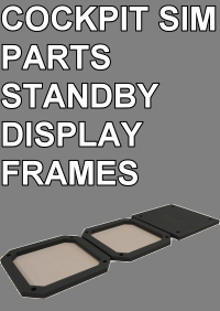 COCKPIT SIM PARTS - STANDBY DISPLAY FRAMES