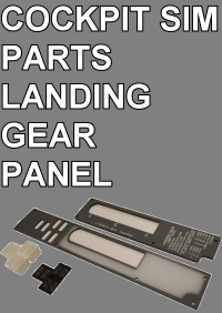 COCKPIT SIM PARTS - LANDING GEAR PANEL