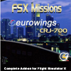 PERFECT FLIGHT - FSX MISSIONS EUROWINGS CRJ-700