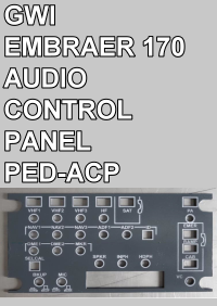 GWI - EMBRAER 170 AUDIO CONTROL PANEL - PED-ACP