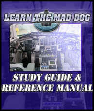 FLIGHT DECK PRODUCTIONS - LEARN THE MAD DOG STUDY GUIDE