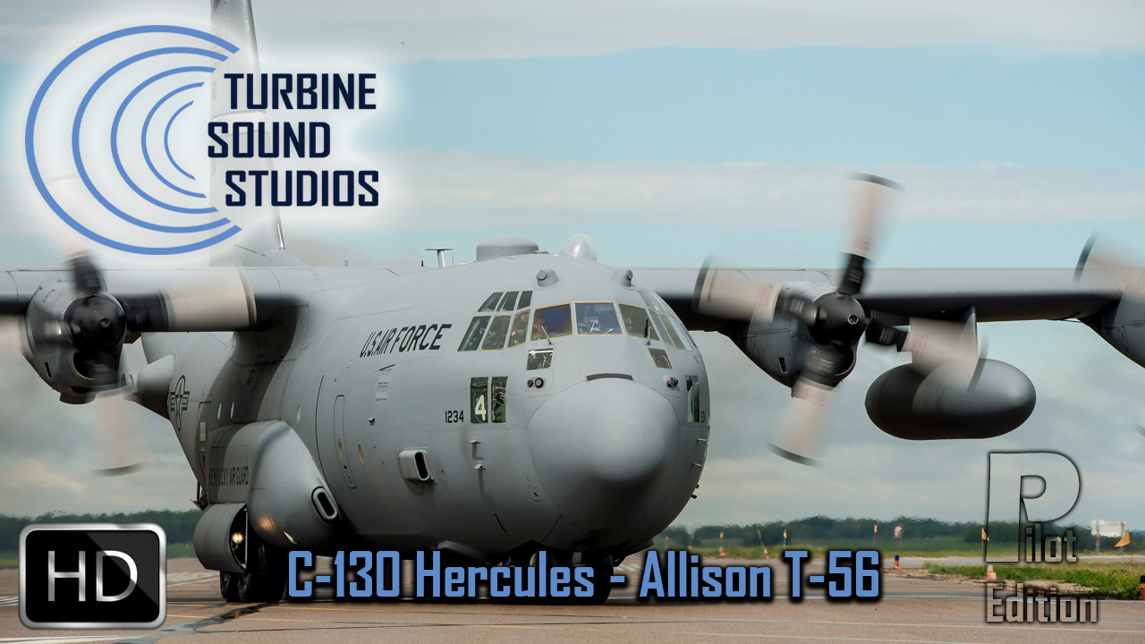 TURBINE SOUND STUDIOS - C-130 HERCULES ALLISON T-56PILOT EDITION HD SOUNDPACK FOR FS2004