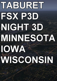 TABURET - FSX P3D NIGHT 3D MINNESOTA IOWA WISCONSIN