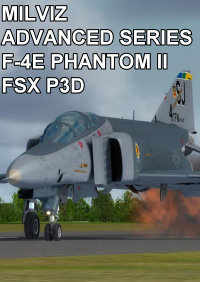 MILVIZ - ADVANCED SERIES: F-4E PHANTOM II FSX P3D