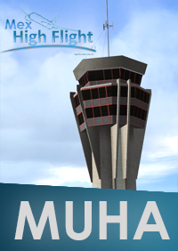 MEX HIGH FLIGHT - MUHA LA HAVANA JOSE MARTI INTERNATIONAL AIRPORT FSX P3D