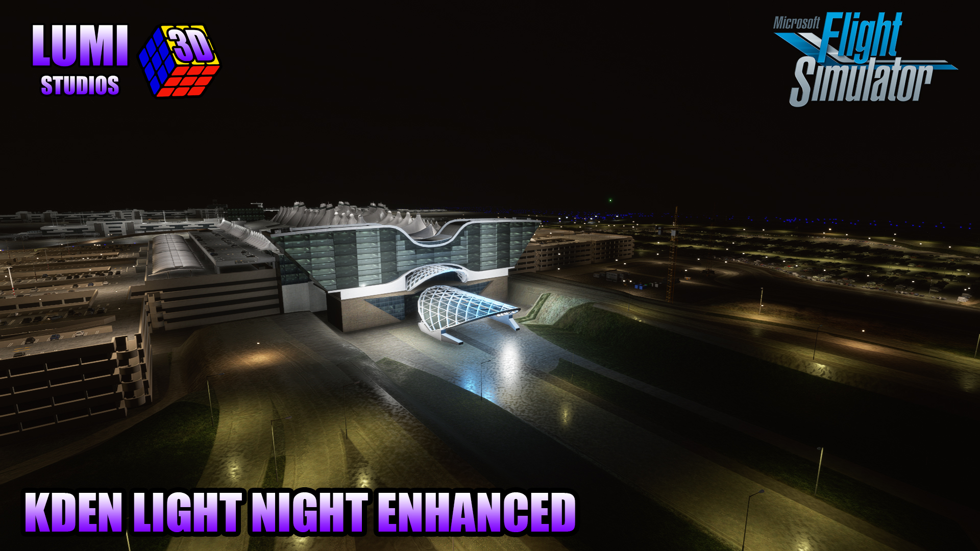 LUMI 3D STUDIOS - DENVER INTERNATIONAL AIRPORT LIGHT NIGHT ENHANCED MSFS