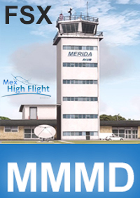 MEX HIGH FLIGHT - MMMD MERIDA INTERNATIONAL AIRPORT FSX