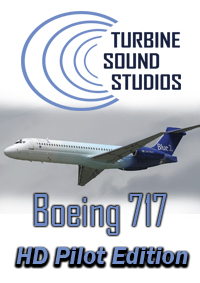 TURBINE SOUND STUDIOS - BOEING 717 HD PILOT EDITION SOUNDPACK FOR FS2004