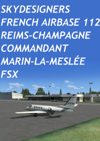 "SKYDESIGNERS - FRENCH AIRBASE 112 REIMS-CHAMPAGNE ""COMMANDANT  MARIN-LA-MESLÉE"" FSX"