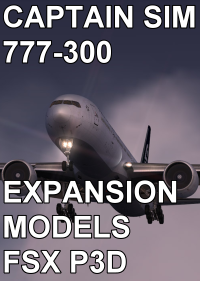CAPTAIN SIM - 777-300 EXPANSION MODELS FSX P3D2/3