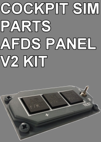 COCKPIT SIM PARTS - AFDS PANEL V2 KIT