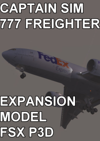 CAPTAIN SIM - 777 FREIGHTER EXPANSION MODEL FSX P3D2/3