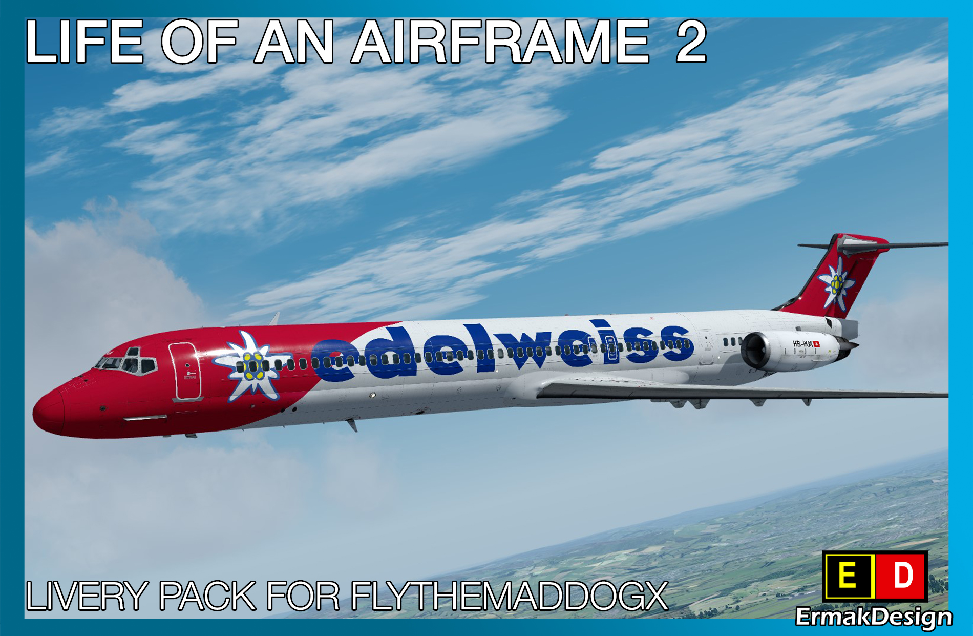 ERMAKDESIGN - LIFE OF AN AIRFRAME LIVERY PACK 2 FOR FLYTHEMADDOGX