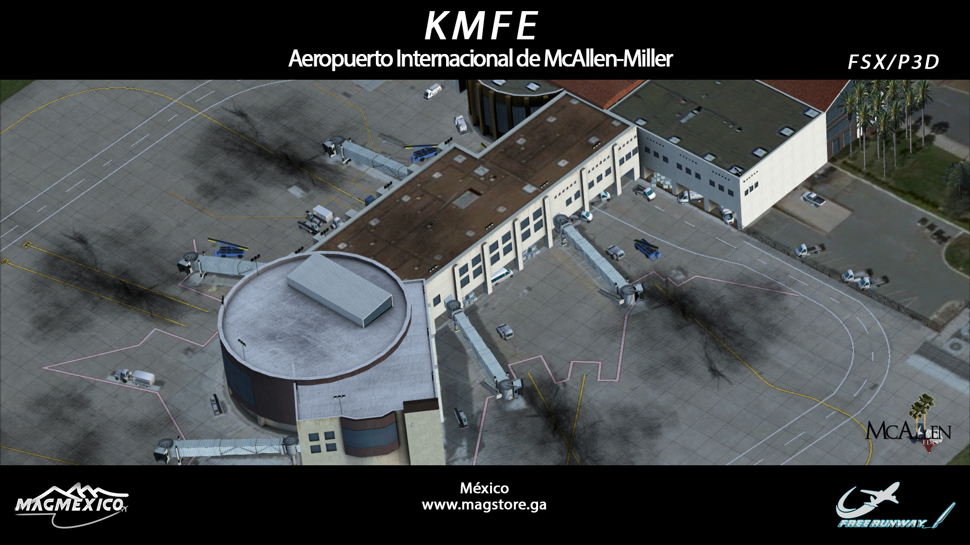 MAGMEXICO - MCALLEN MILLER INTERNATIONAL AIRPORT FSX P3D
