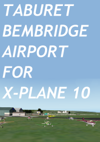 TABURET - BEMBRIDGE AIRPORT FOR X-PLANE 10