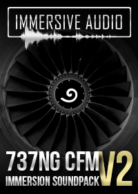 IMMERSIVE AUDIO - 737NG CFM 沉浸式高清音效包 V2 FSX P3D