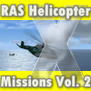 RAS - HELICOPTER MISSIONS VOL 2