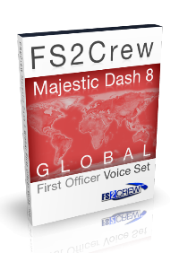 FS2CREW - MAJESTIC DASH 8 GLOBAL FO VOICE SET FSX P3D
