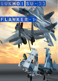 FLYFREESTD - SUKHOI SU-33 FLANKER-D & ADMIRAL KUZNETSOV / LIAONING AIRCRAFT CARRIERS FSX
