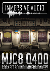 IMMERSIVE AUDIO - MJC8 Q400 COCKPIT SOUND IMMERSION FSX P3D