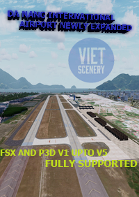 VIET SIM SCENERY - VVDN DA NANG INTERNATIONAL AIRPORT NEWLY EXPANDED FSX P3D1-5