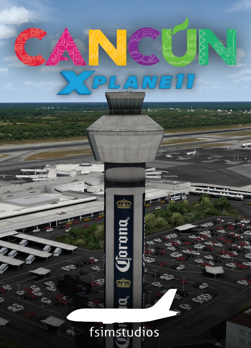 FSIMSTUDIOS - CANCUN INTERNATIONAL AIRPORT MMUN X-PLANE 11