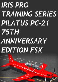 IRIS PRO TRAINING SERIES - PILATUS PC-21 - 75TH ANNIVERSARY EDITION FSX